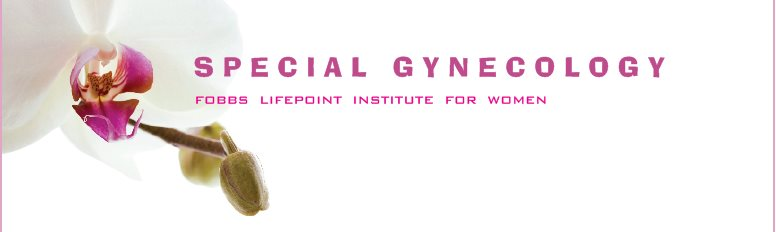 Fobbs LifePoint Institute for Women - Special Gynecology